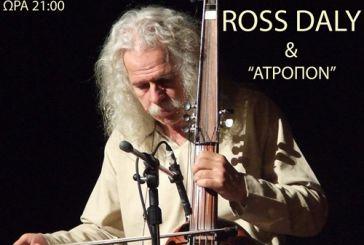 "Ross Daly και ""Ατροπον"" για συναυλία στο Αγρίνιο"