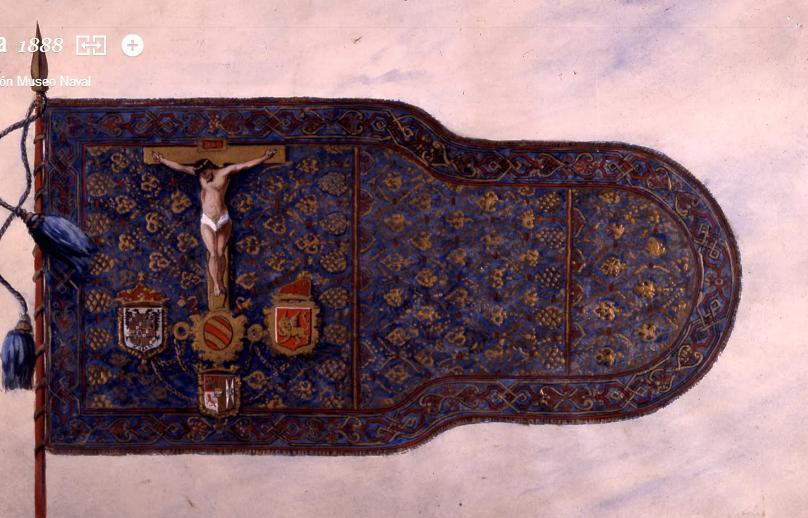 1888. Λάβαρο της Συμμαχίαςτων Δυτικών στη Ναυμαχία της Ναυπάκτου. Αντίγραφο του 1571. Estandarte de la Santa Liga