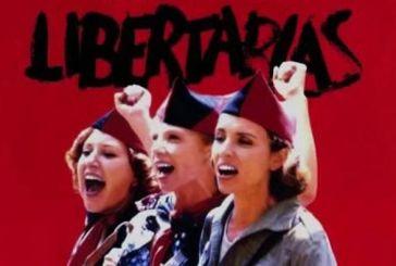 «Libertarias» στις 13 Μαρτίου στο Αγρίνιο