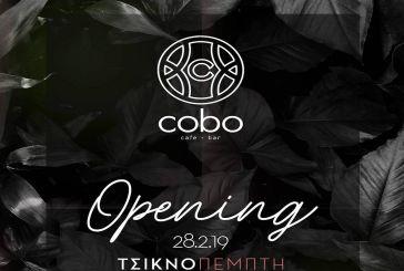 Opening την Τσικνοπέμπτη για το νέο Cobo!