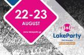 Το Lake Party ξαναχτυπά! Πέμπτη 22 & Παρασκευή 23 Αυγούστου